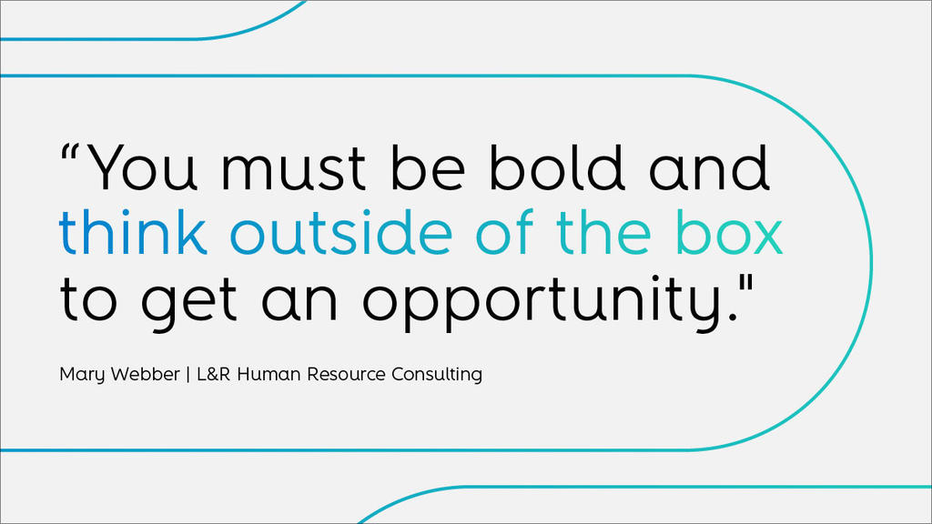 Quote by Mary Webber of L&R Human Resource Consulting